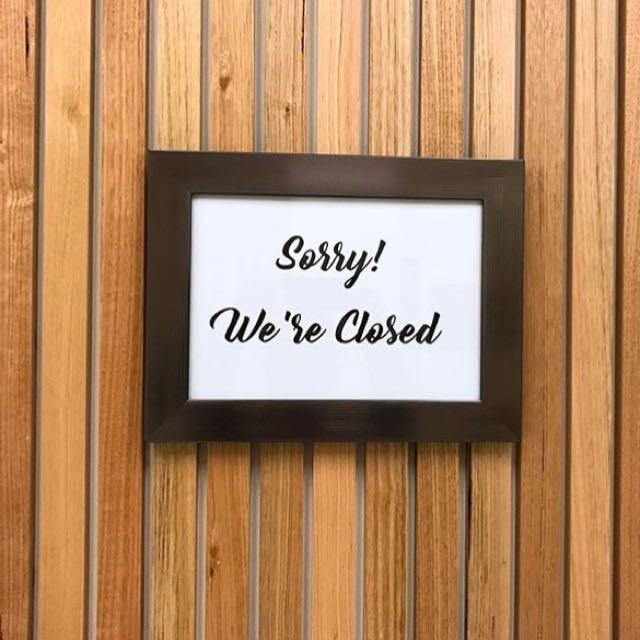 Sorry Kita Closed Untuk Sementara, Owner Sedang Diluar Kota