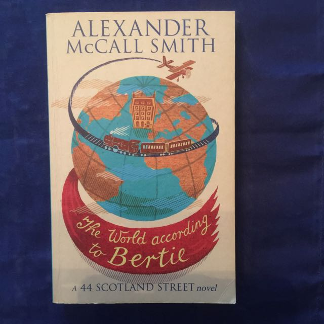 """The World According To Bertie"" - Alexander McCall Smith"