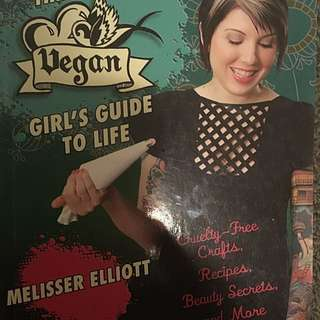 The Vegan Girl's Guide To Life by Melisser Elliott