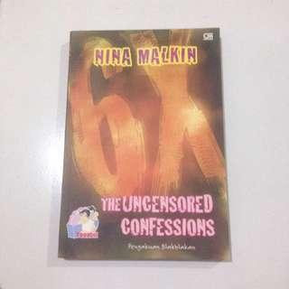 The Uncensored Confession (Pengakuan Blakblakan)