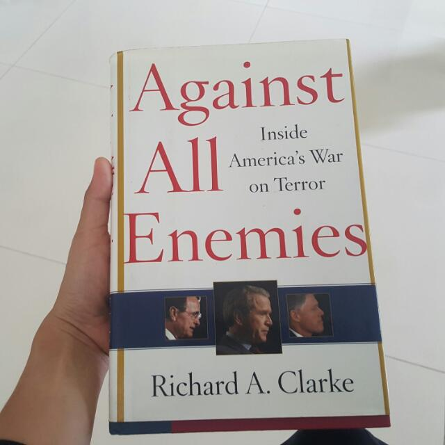 Against All Enemies - Richard Clarke