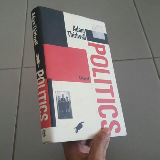 Politics - A Novel