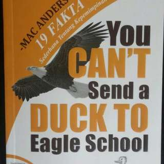 You Can'n Send A Duck To Eagle School