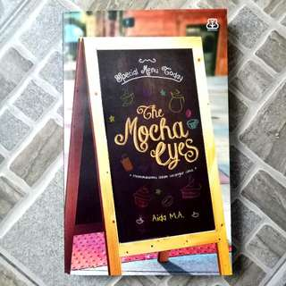 The Mocha Eyes by Aida M.A