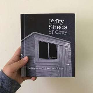 Fifty Sheds Of Grey (Parody)