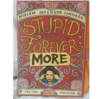 STUPID IS FOREVER by MIRIAM