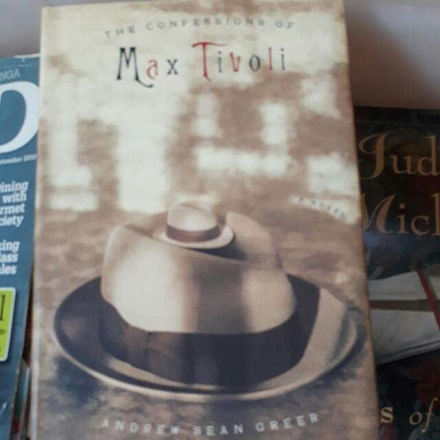 Andrew Sean Greer-The Confessions Of Max Tivoli