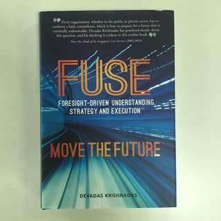 FUSE - Foresight-driven Understanding, Strategy & Execution