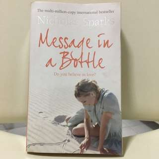 Novel: Message In A Bottle. By Nicholas Sparks