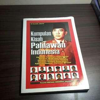 Kumpulan Kisah Pahlawan Indonesia  Karya Sri Hartatik A,Ma.Pd