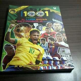 Kisah 1001 Serba Unik & Luar Biasa Sepakbola Dunia Karya A B Pamungkas