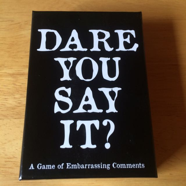Dare You Say It? A Game Of Embarrassing Comments