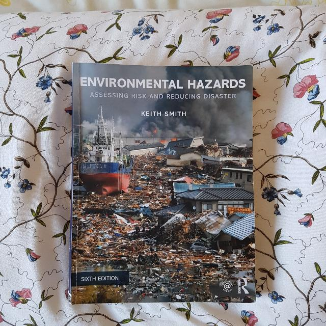 Environmental Hazards: Assessing Risk & Reducing Disaster 6th Edition - Keith Smith