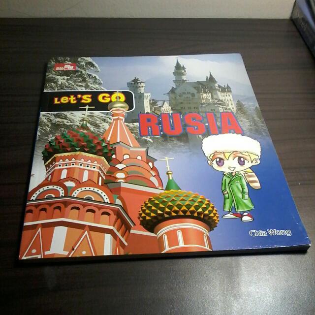 Lets Go Rusia Karya Chia Wong