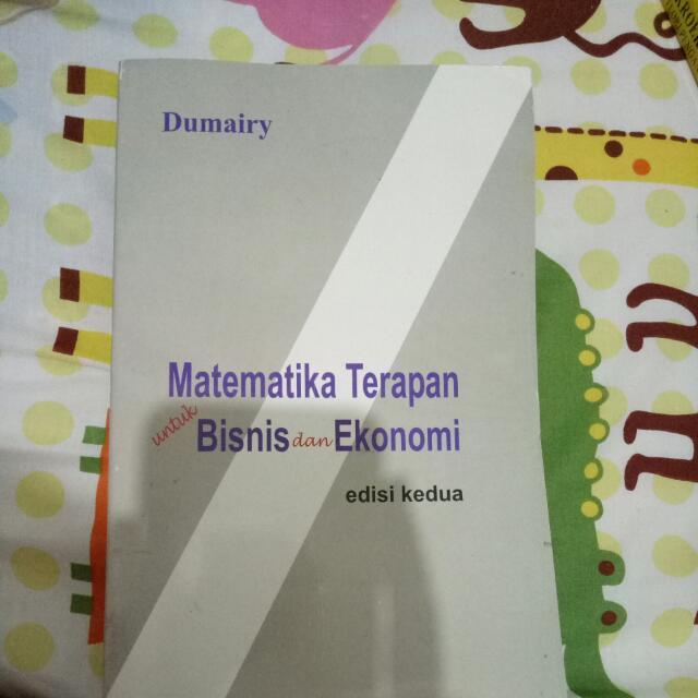 Matematika Terapan untuk Bisnis dan Ekonomi edisi kedua by Dumairy