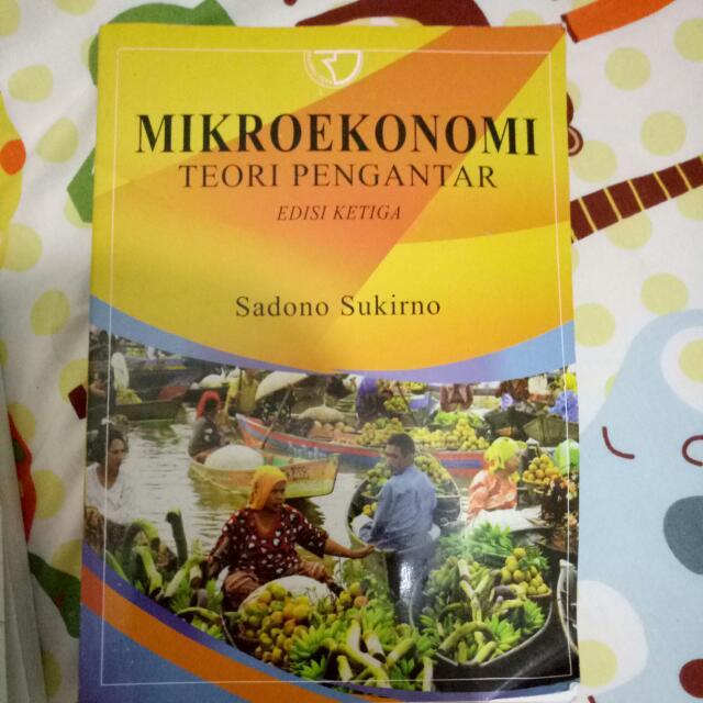 Mikro Ekonomi Teori Pengantar Edisi Ketiga by Sadono Sukirno