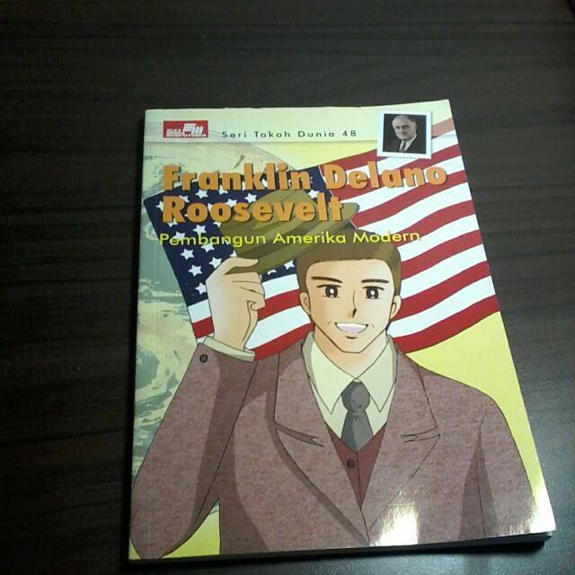 Seri Tokoh Dunia 48 Franklin Delano Roosevelt