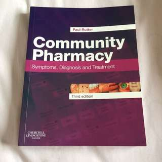 Community Pharmacy: Symptoms, Diagnosis & Treatment By Paul Rutter