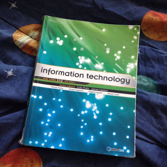 IT Year 11 Units 1&2 Textbook FREE FOR PICK UP