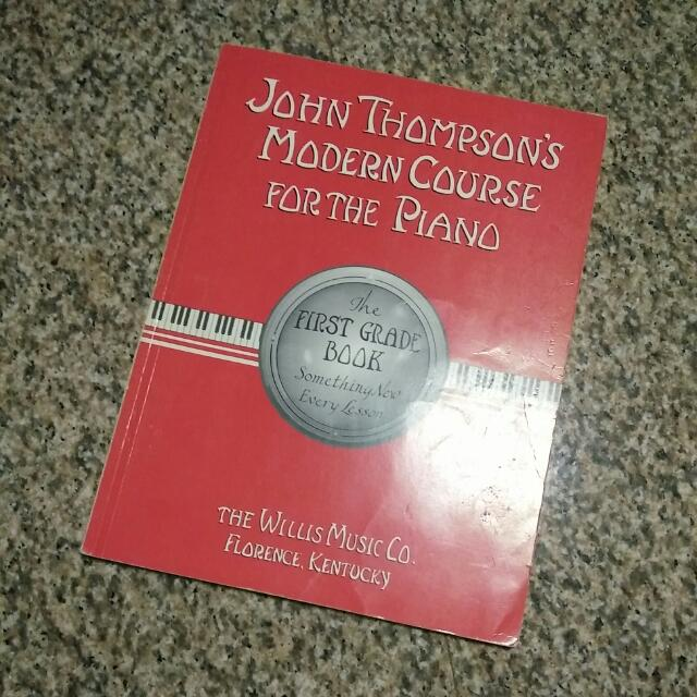 John Thompson's Modern Course For The Piano  First Grade Book
