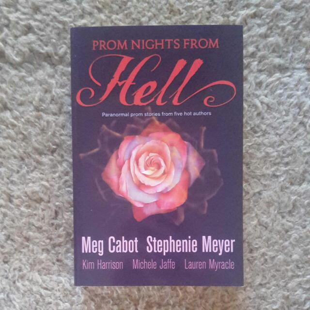 Prom Nights From Hell teen short stories novel by Meg Cabot, Stephenie Meyer, Kim Harrison, Michele Jaffe, and Lauren Myracle