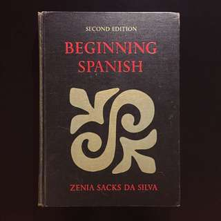 Beginning Spanish (Second Edition) by Zenia Sacks da Silva