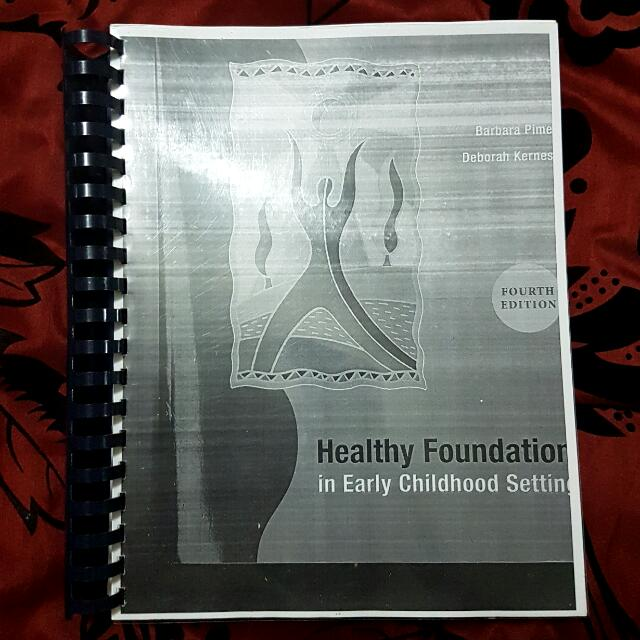Healthy Foundations In Early Childhood  Settings: Fourth Edition