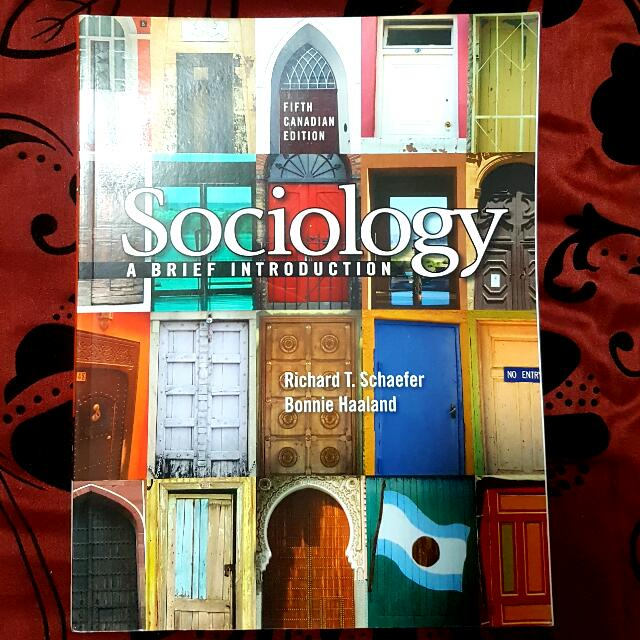 Sociology: A Brief Introduction, Fifth Canadian Edition.