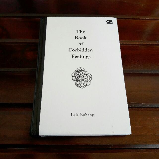 The Book Of Forbidden Feelings By Lala Bohang