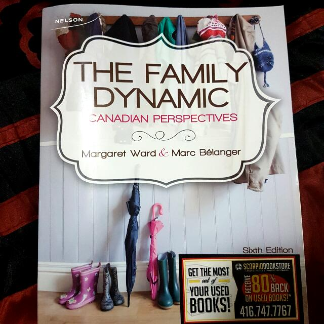 The Family Dynamic: Canadian Perspectives Sixth Edition