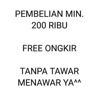 Free Ongkir Min. 200RB