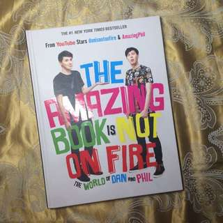 The Amazing Book Is Not On Fire- Dan And Phil