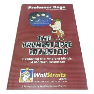 The Prehistoric Investor: Exploring Ancient Mind of Modern Investors - Investment Book