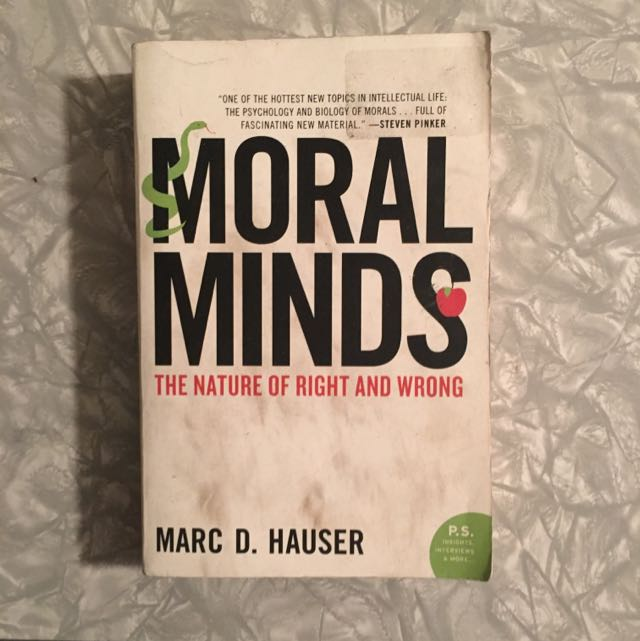 Moral Minds by Marc D. Hauser