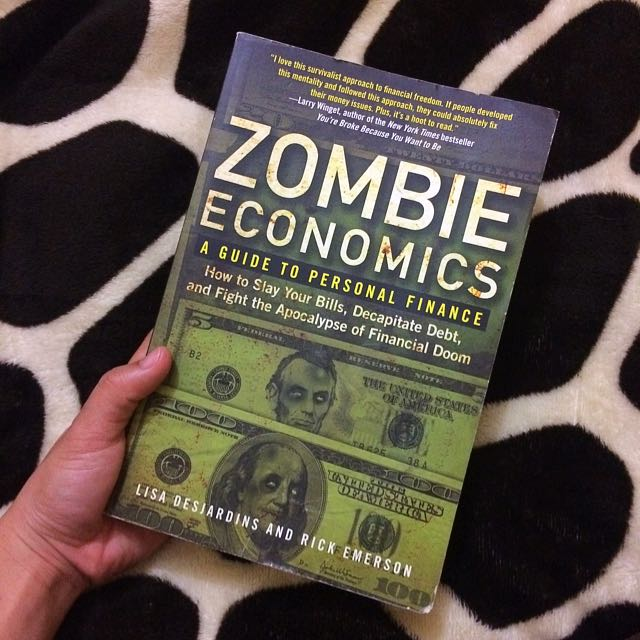 Zombie Economics A Guide To Personal Finance