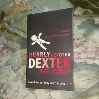 Dearly Devoted Dexter (by Jeff Lindsay)