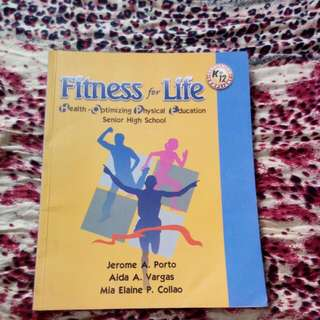 Fitness For Life (Health-Optimizing-Physical-Education for Senior High School)