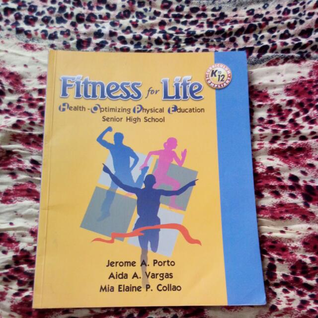 Fitness For Life (Health-Optimizing-Physical-Education for Senior High School)