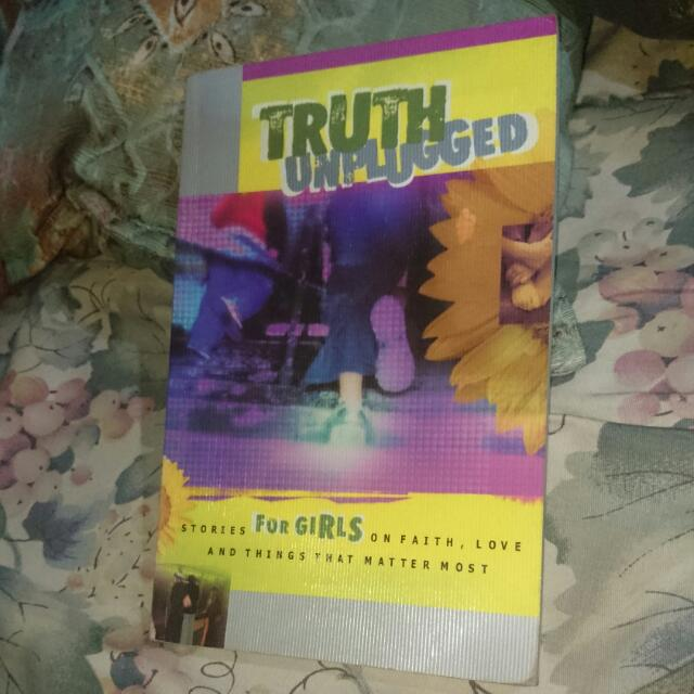 Truth Unplugged For Girls