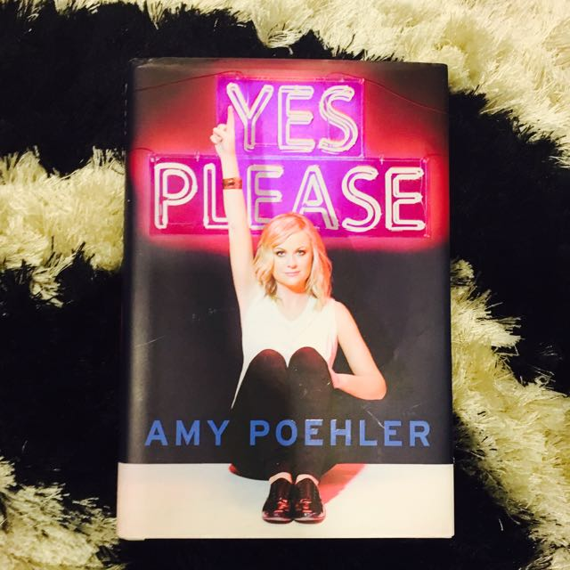 Yes Please By Amy Poehler (Hard Cover)