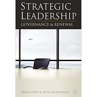 [FREE DELIVERY ] Strategic Leadership: Governance and Renewal Paperback 2009 by Brian Leavy  (Author), Peter McKiernan (Author)