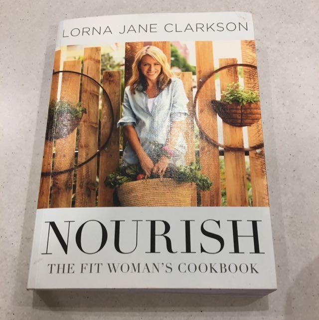 Lorna Jane 'Nourish: The Fit Woman's Cookbook'