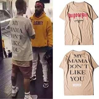 Justin Bieber Purpose Tour My Mama Don't Like You T-Shirt ALL SIZES Men Women