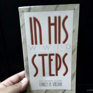 In His Steps (What Would Jesus Do?)
