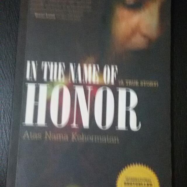 IN THE NAME OF HONOR