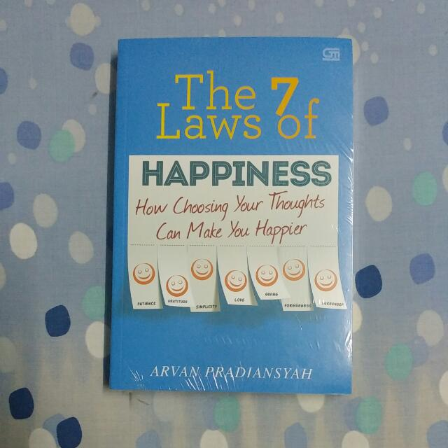 The 7 Laws Of Happiness (Arvan Pradiansyah)