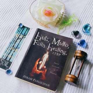 Hula, Multo, Faith Healing atbp