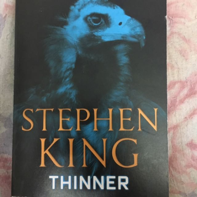 Stephen King (writing as Richard Bachman) - Thinner