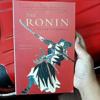 The Ronin by William Dale Jennings