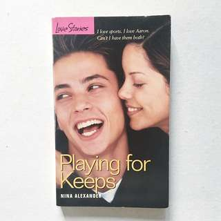 Love Stories #40: Playing for Keeps